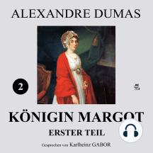 Königin Margot - Erster Teil (2 von 8)