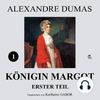 Königin Margot - Erster Teil (1 von 8)