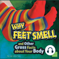 Why Feet Smell and Other Gross Facts about Your Body