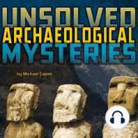 Unsolved Archaeological Mysteries