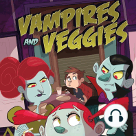 Vampires and Veggies
