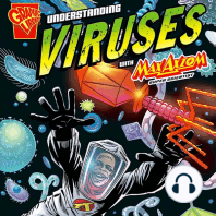 Understanding Viruses with Max Axiom, Super Scientist