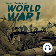 True Stories of World War I