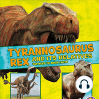 Tyrannosaurus Rex and Its Relatives