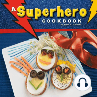 A Superhero Cookbook: Simple Recipes for Kids