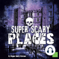 Super Scary Places