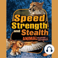Speed, Strength, and Stealth