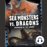 Sea Monsters vs. Dragons