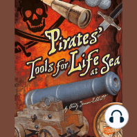 Pirates' Tools for Life at Sea