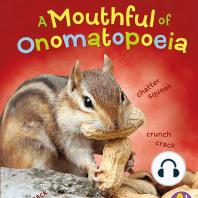 A Mouthful of Onomatopoeia