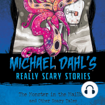 The Monster in the Mailbox: And Other Scary Tales