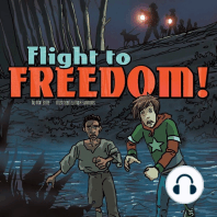 Flight to Freedom!