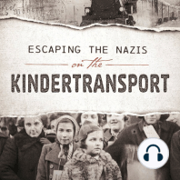 Escaping the Nazis on the Kindertransport