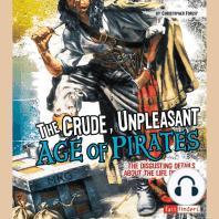 The Crude, Unpleasant Age of Pirates