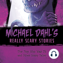 The Boy Who Was It: And Other Scary Tales