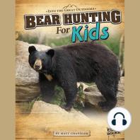 Bear Hunting for Kids