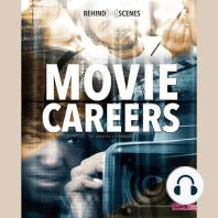 Behind-the-Scenes Movie Careers