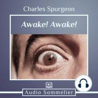 Awake! Awake!