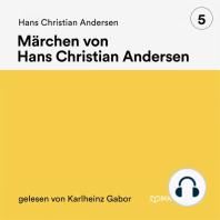 Märchen von Hans Christian Andersen 5