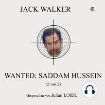 Wanted: Saddam Hussein (2 von 2)