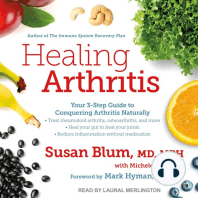 Healing Arthritis: The Drug-Free 3-Step Guide to Conquering Arthritis
