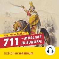 711 - Muslime in Europa! (Ungekürzt)