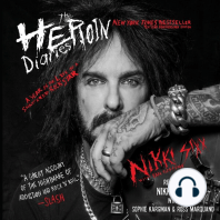 The Heroin Diaries: A Year in the Life of a Shattered Rock Star, Ten Year Anniversary Edition