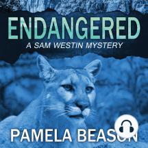 Endangered: A Sam Westin Mystery: Book 1