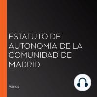 Estatuto de Autonomía de la Comunidad de Madrid