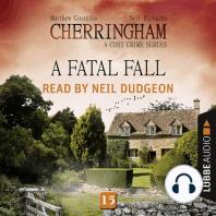 Fatal Fall, A - Cherringham - A Cosy Crime Series