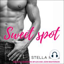 Sweet Spot: Irresistible, Book 1