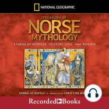 Treasury of Norse Mythology: Stories of Intrigue, Trickery, Love and Revenge