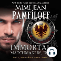 IMMORTAL MATCHMAKERS, Inc.: Book 1, The Immortal Matchmakers, Inc. Series