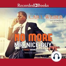No More Mr. Nice Guy: A Family Business Novel