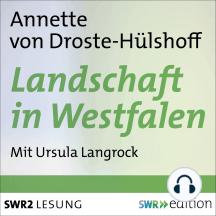 Landschaft in Westfalen: Lesung