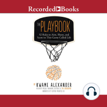 The Playbook: 52 Rules to Aim, Shoot, and Score in This Game Called Life