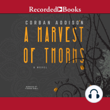 A Harvest of Thorns