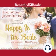 Happy Is the Bride