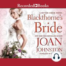 Blackthorne's Bride: Bitter Creek, Book 14