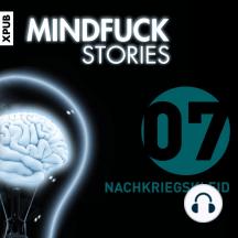 Mindfuck Stories: Folge 7: Nachkriegskleid
