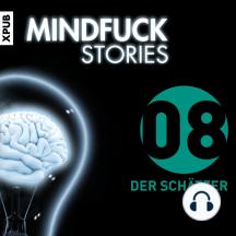 Mindfuck Stories: Folge 8: Der Schätzer