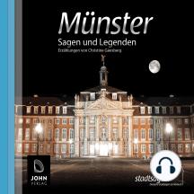 Münster Sagen und Legenden: Stadtsagen Münster