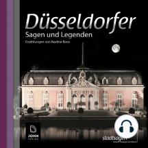 Düsseldorfer Sagen und Legenden: Stadtsagen Düsseldorf
