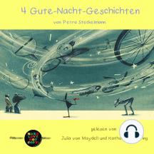 4 Gute-Nacht-Geschichten: gelesen von Julia von Maydell und Katharina Spiering