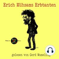 Erich Mühsams Erbtanten