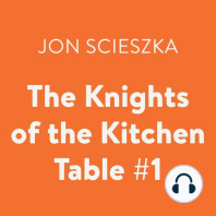 The Knights of the Kitchen Table #1