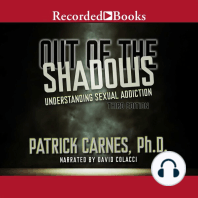 Out of the Shadows: Understanding Sexual Addictions