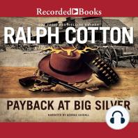 Payback at Big Silver