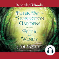 Peter Pan in Kensington Gardens: Peter and Wendy