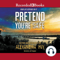 Pretend You're Safe
